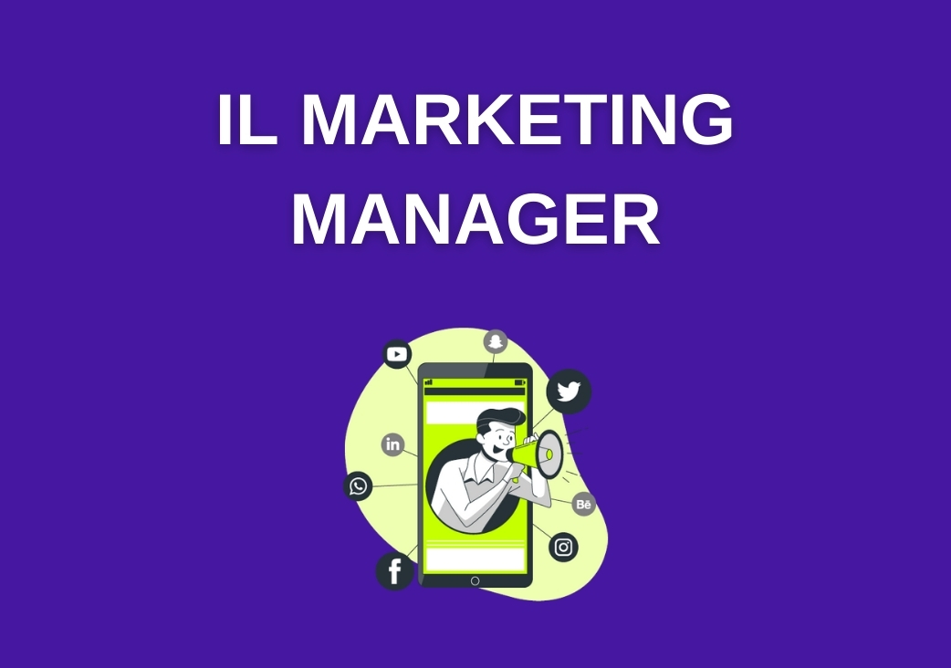Il Marketing Manager